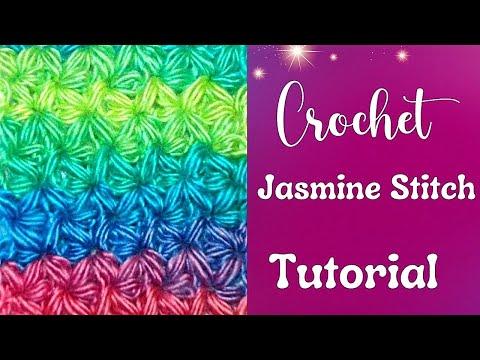 How to Crochet a Jasmine Stitch Part I
