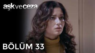 getlinkyoutube.com-Aşk ve Ceza 33.Bölüm