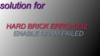getlinkyoutube.com-Hard brick android : ERROR 4032 : Enable DRAM failed! FIX 100%