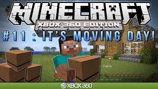"getlinkyoutube.com-Minecraft Xbox | ""IT'S MOVING DAY"" 
