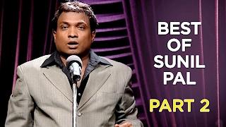 Best Of Sunil Pal   Part 2   B4U Comedy