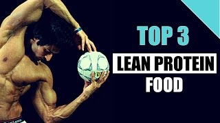 Top 3 LEAN PROTEIN Food to build Muscles  |  Guru Mann's Pick