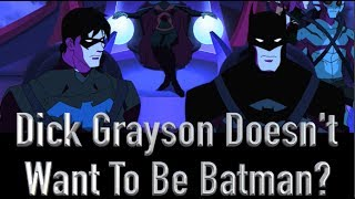 getlinkyoutube.com-Why Dick Greyson Doesn't Want To Be Batman (Young Justice)