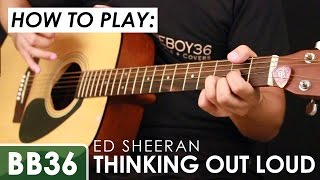 getlinkyoutube.com-Ed Sheeran - Thinking Out Loud Guitar Tutorial (chords and tabs included)