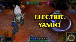getlinkyoutube.com-Electric Yasuo LoL Custom Skin ShowCase