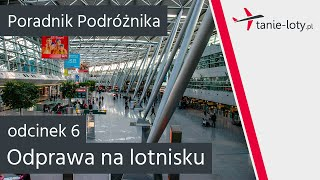 getlinkyoutube.com-Odprawa na lotnisku - Poradnik Podróżnika [odc. 6]
