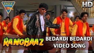 Rangbaaz || Bedardi Bedardi Video Song || Mithun Chakraborty, Shilpa Raasi || Eagle Hindi Movies