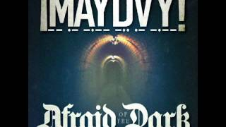 ¡MAYDAY! - Afraid Of The Dark (Feat. Grafh)