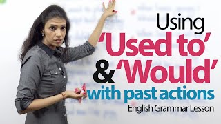 getlinkyoutube.com-Using 'Used to' and 'would' with Past actions – English Grammar lesson