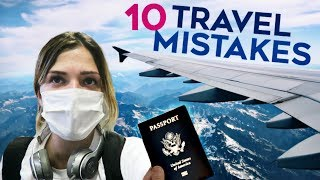 The 10 Biggest Travel Mistakes To Not Make