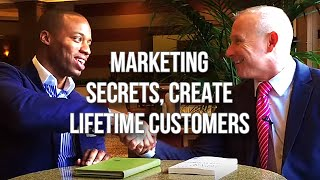 GQ 211: Marketing Secrets, Create Lifetime Customers