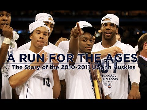 A Run for the Ages: 2010-2011 UConn Basketball