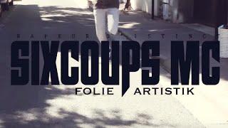 Sixcoups Mc - Je Viens De La