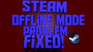 "getlinkyoutube.com-""Steam is Currently in Offline Mode"" problem FIXED! (2015) - How To Turn Steam Back Online"