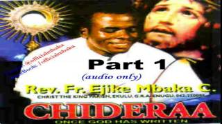 getlinkyoutube.com-Chideraa (Once God Has Written) - Part 1 (Official Father Mbaka)