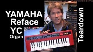 getlinkyoutube.com-YAMAHA Reface YC organ teardown MF#61