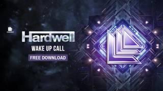 Hardwell - Wake Up Call [FREE DOWNLOAD]