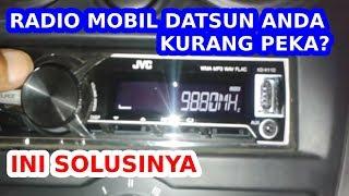 getlinkyoutube.com-CARA MEMPERBAIKI PENERIMAAN SINYAL RADIO MOBIL DATSUN