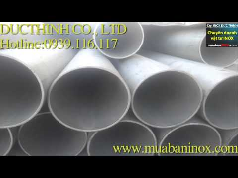 Ông Đúc Inox - Stainless steel pipe and tubing,Pipe Welding Stainless Steel 201 / 304 / 304 L / 316