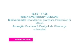 Forskartorget 2015 -  WHEN EVERYBODY DESIGNS
