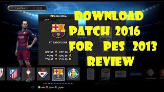 getlinkyoutube.com-PES 2013 PATCH 2016 - REVIEW  PC/HD