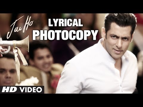 Photocopy Full Song with Lyrics | Jai Ho | Salman Khan, Daisy Shah, Tabu