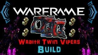 getlinkyoutube.com-[U17.4] Warframe - Wraith Twin Vipers [4 Forma] | N00blShowtek