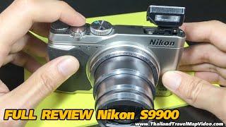 getlinkyoutube.com-Full Review Nikon coolpix s9900 Zoom 30x รีวิวเต็ม กล้องนิคอน digital compact camera