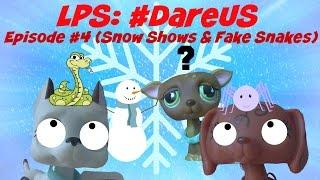 getlinkyoutube.com-❋Littlest Pet Shop: #DareUs (Episode #4: Snow Shows & Fake Snakes)