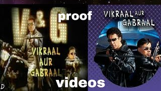 Vikraal Aur Gabraal video proof /watch