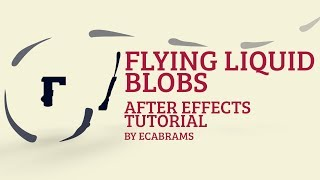 getlinkyoutube.com-Flying Liquid Blobs - Adobe After Effects tutorial