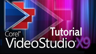 getlinkyoutube.com-VideoStudio X9 - Tutorial for Beginners [+General Overview]*