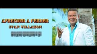 getlinkyoutube.com-APRENDER A PERDER /  IVAN VILLAZON