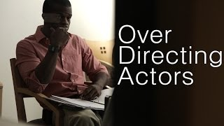 getlinkyoutube.com-Advice For Directing Actors: Overdirecting Actors