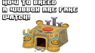 getlinkyoutube.com-My Singing Monsters how to breed a wubbox videos are FAKE! WATCH!