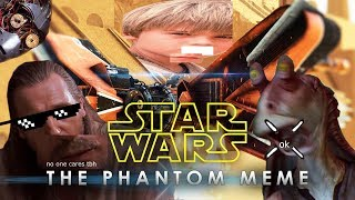 getlinkyoutube.com-STAR WARS EPISODE I: THE PHANTOM MEME