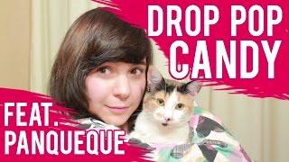 getlinkyoutube.com-DROP POP CANDY ♥ feat. Panqueque