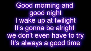 getlinkyoutube.com-Owl City - Good Time ft. Carly Rae Jepsen LYRICS