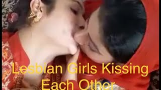 Pakistani , Lesbian Girls Kissing Each Other