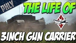 getlinkyoutube.com-The Life Of The British 3 INCH GUN CARRIER - War Thunder Tanks Gameplay