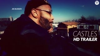 Joe Budden - Castles (Trailer)