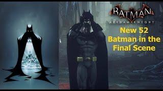 getlinkyoutube.com-Batman Arkham Knight: New 52 Batman in the Final Scene