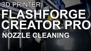 getlinkyoutube.com-Flashforge Creator Pro ABS Nozzle Cleaning