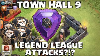 Clash of Clans - TH9 Legend League Attacks!? TH9 Hitting MAX TH11s in Legends League!