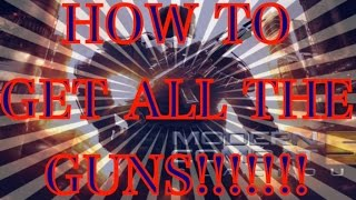 getlinkyoutube.com-Mc5:HOW TO GET ALL THE GUNS [PATCHED]