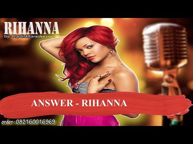 ANSWER   RIHANNA Karaoke