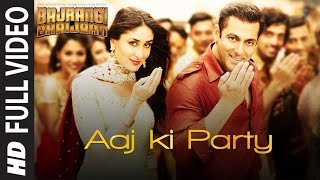 'Aaj Ki Party' FULL VIDEO Song - Mika Singh | Salman Khan, Kareena Kapoor | Bajrangi Bhaijaan
