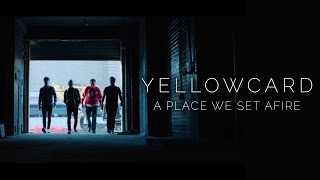 Yellowcard - A Place We Set Afire