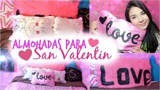getlinkyoutube.com-Regala almohadas FACILES♡BONITAS en San Valentin ft.MariiMolly♥
