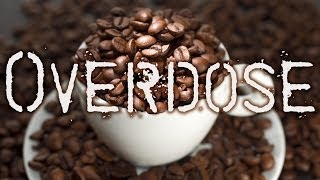 Caffeine Overdose = ER Visit